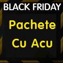 Black Friday - Pachete de Scule cu Acu