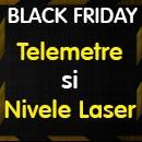 Black Friday - Selectie Telemetre si Nivele Laser