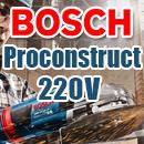 BOSCH - PROCONSTRUCT - 220 V -